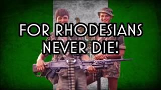 Rhodesians Never Die (Reupload)