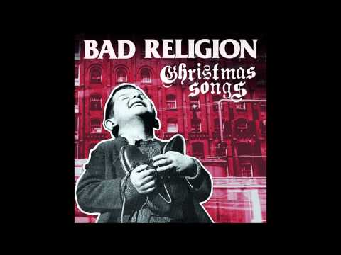 Bad Religion - Christmas Songs (Full Album)