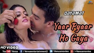 Yaar Pyaar Ho Gaya HD VIDEO | Riya Sen & Aashish Chaudhary | Qayamat |90's Bollywood Romantic Song