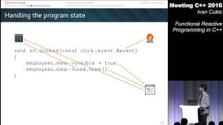 Functional reactive programming in C++ - Ivan Cukic - Meeting C++ 2016