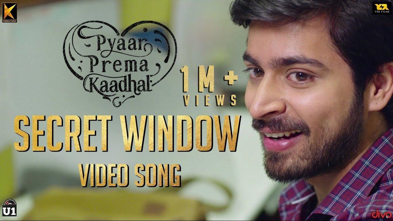 Download Pyaar Prema Kaadhal - Secret Window   Harish Kalyan, Raiza Wilson   Yuvan Shankar Raja   Elan