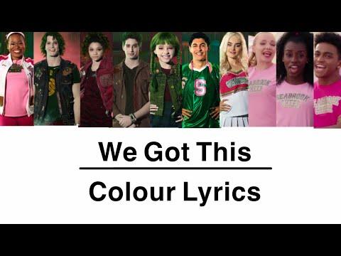 We Got This  Colour Lyrics  Zombies 2