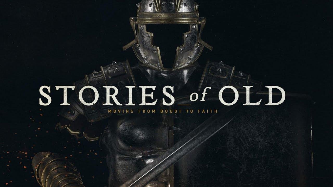 Stories of Old (Week 8)