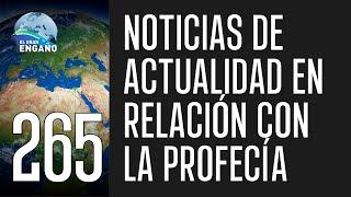 265. Noticias de actualidad en relación con la profecía