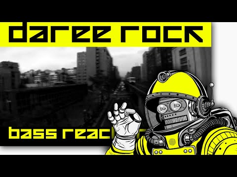 Daree Rock - Bass R3actor