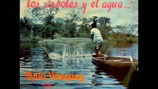 Raúl Vásquez - Canto de amor y paz por las tierras de San Juan (1977)