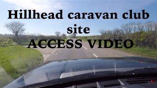 Hillhead caravan club site access