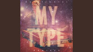 My Type (The Floozies Remix)