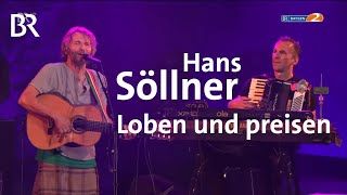 Hans Söllner & Bayaman'Sissdem – Loben Und Preisen