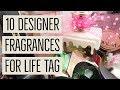 10 Designer Fragrances for Life Tag