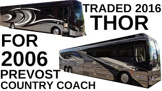 TRADED 2016 THOR VENETIAN FOR 2006 PREVOST COUNTRY COACH