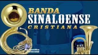 Música Cristiana Banda Sinaloense Vol 1