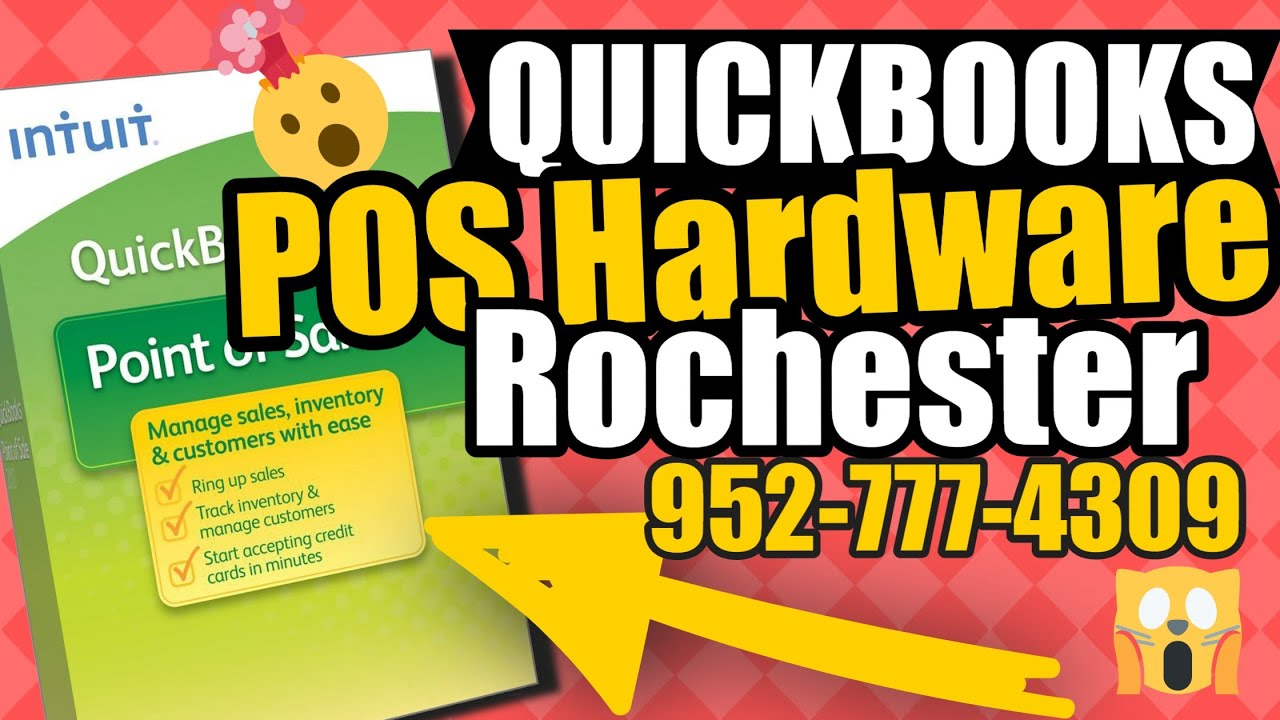 Quickbooks POS Hardware Rochester - Are You Looking For Quickbooks POS  Hardware In Rochester, MN?