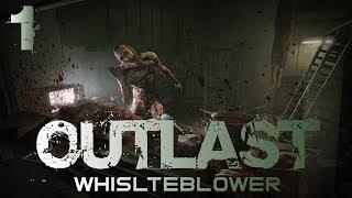 Outlast: Whistleblower Gameplay Walkthrough | Part 1 | OH BILLY BOY!