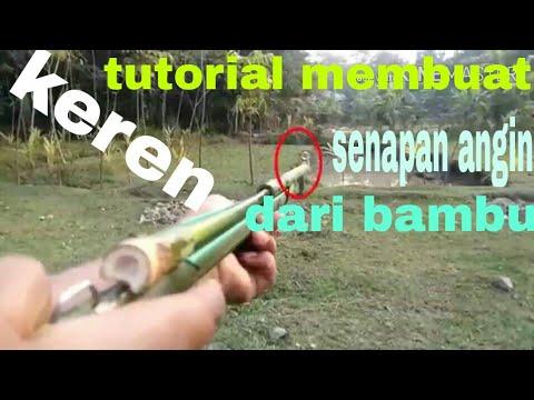 Tutorial membuat senapan angin dari bambu (keren,kreatif,sederhana)