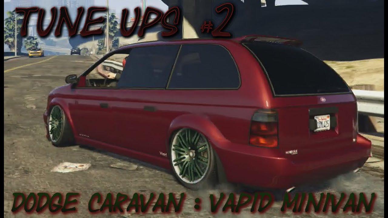 GTA 5 TUNE UPS #2 - DODGE Caravan | Vapid Minivan - YouTube