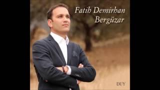 FATİH DEMİRHAN - GARİBİN HALİ