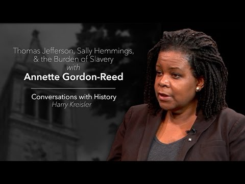 Thomas Jefferson and the Burden of Slavery with Annette Gordon-Reed - Conversations with History