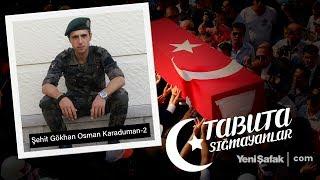 Tabuta Sığmayanlar: Şehit Gökhan Osman Karaduman (64. Bölüm)-2 MP3