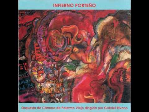 3 - Siglo 21 - INFIERNO PORTEÑO - GABRIEL RIVANO