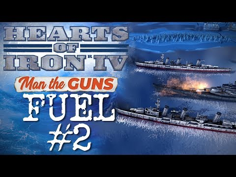 Man The Guns: Looking at Fuel - Part 2 | Hearts of Iron IV