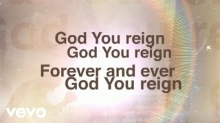 Lincoln Brewster - God You Reign (Lyric Video)
