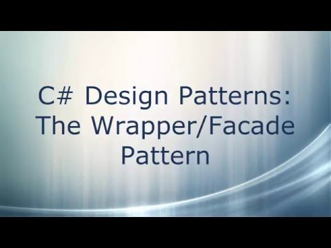 C# Design Patterns: The Wrapper/Facade Pattern