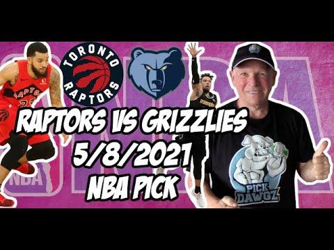Toronto Raptors vs Memphis Grizzlies 5/8/21 Free NBA Pick and Prediction NBA Betting Tips
