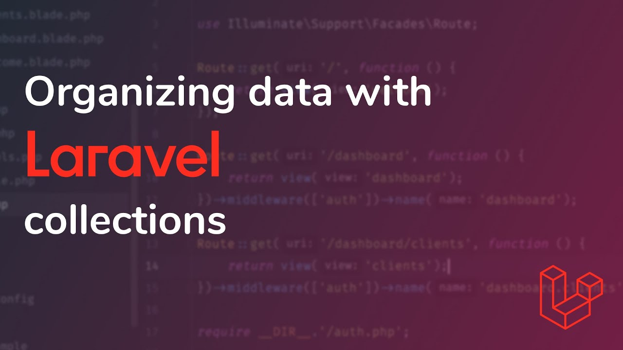 Organizing data with Laravel Collections