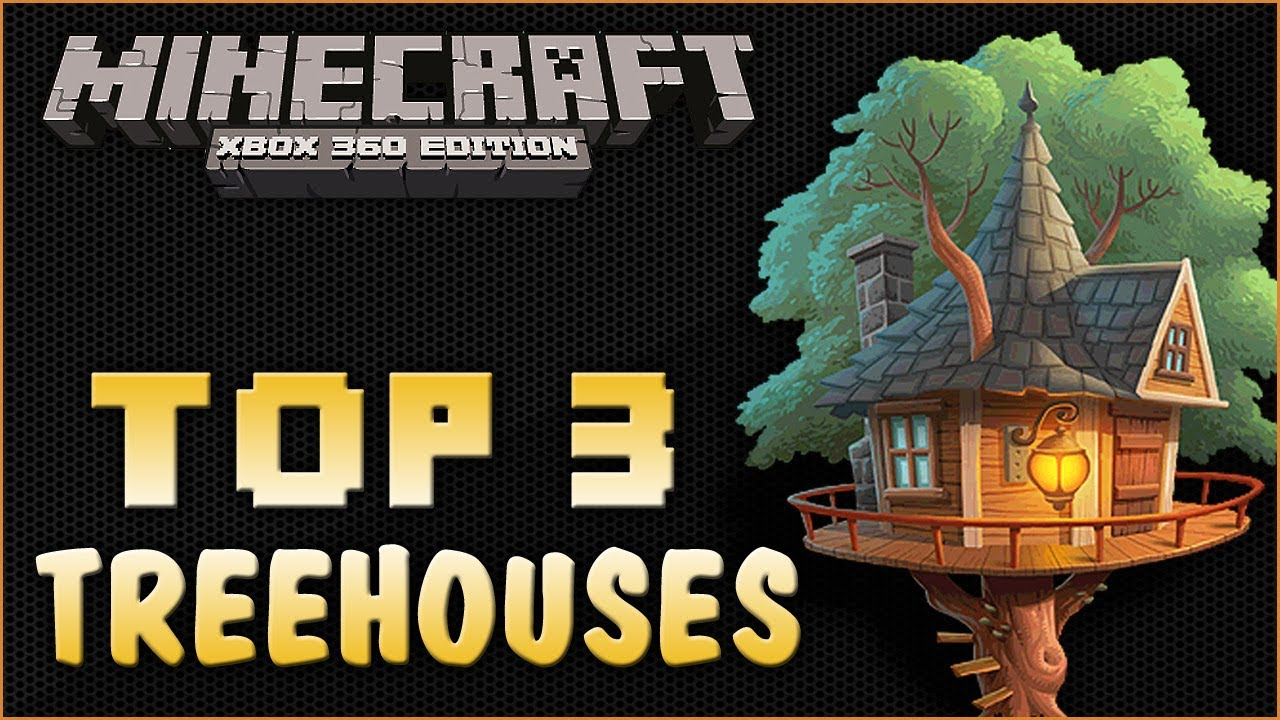 Minecraft Xbox Amazing Tree House Builds Tree House Build