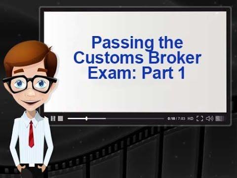 Passing the Customs Broker Exam: Keys to Success Part 1