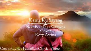 download lagu karna su sayang bahasa indonesia kery astina