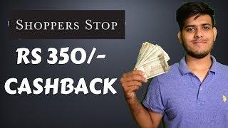 Shop For Rs600- Get Rs350 Cashback.