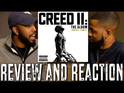CREED II SOUNDTRACK (PROD. BY MIKE WILL) REVIEW AND REACTION
