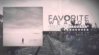Watch Favorite Weapon Sixty Saragossa video