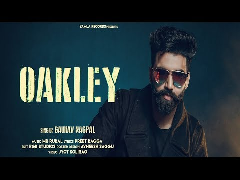 Oakley   Gaurav Nagpal    Latest Punjabi Songs 2019   New Punjabi Songs 2019   Yamla Records