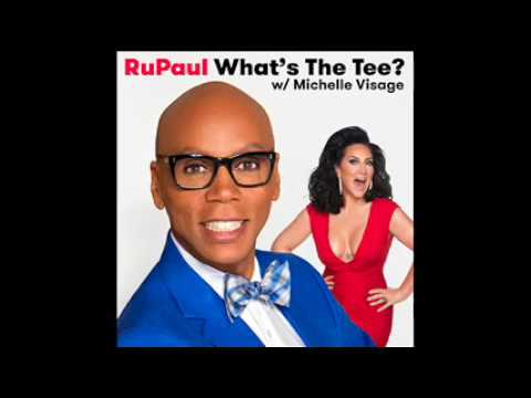 RuPaul: What's The Tee Podcast with Michelle Visage Episode 106: Adore Delano