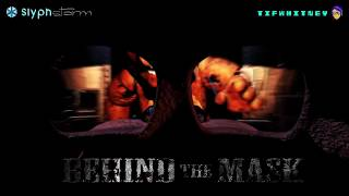 (FNAF2 Song) Behind the Mask - SlyphStorm & TIFWhitney