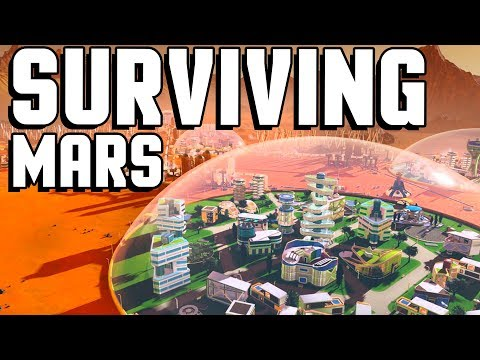 Life On Mars! Beginning An Epic Colony On Mars! - Surviving Mars Gameplay