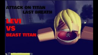 Levi vs Beast titan Roblox edition (AOT: Last Breath)
