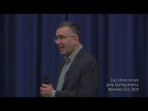 Cary Library Lecture - Jump Starting America - Johnathan Gruber (November 21st, 2019)