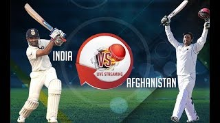 India vs Afghanistan Live Test    Live Streaming.
