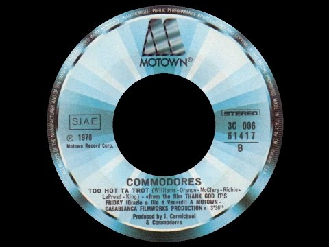 [1977] Commodores • Too Hot ta Trot