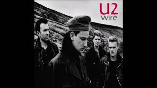 U2 - Wire (Kervorkian Remix)