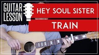 Hey Soul Sister Guitar Tutorial - Train Guitar Lesson 🎸 |Easy Chords + Guitar Cover|