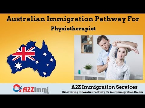 Australia Immigration Pathway for Physiotherapist (ANZSCO Code: 252511)