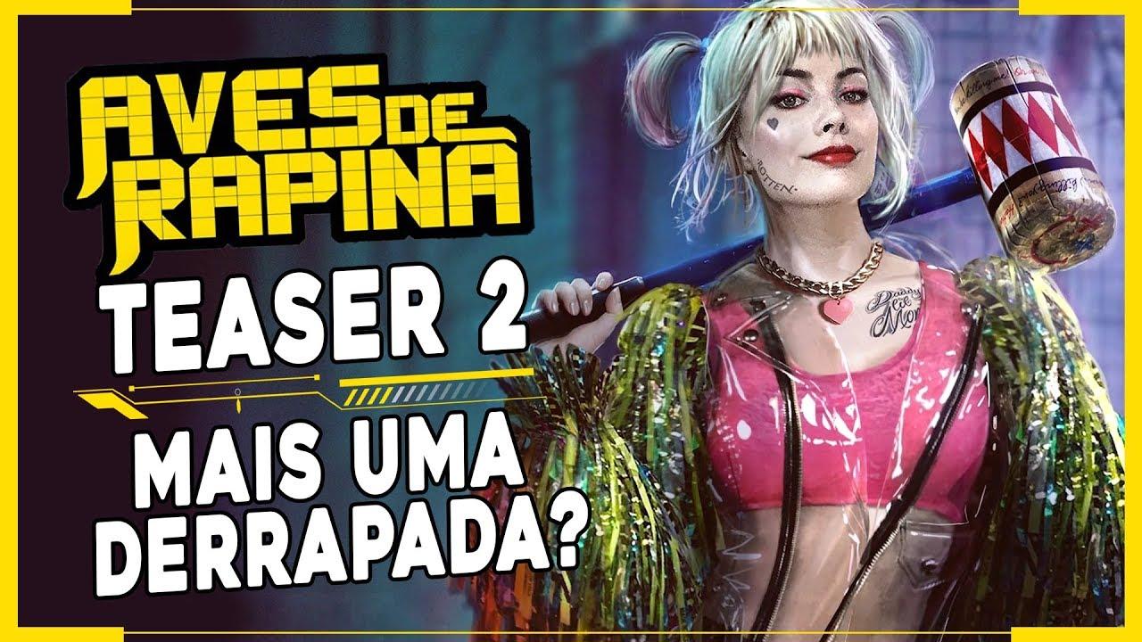 AVES DE RAPINA TEASER TRAILER 2 | Mais uma DERRAPADA no CINEMA?