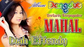 Video Diah Effendi - Mahal | Pecah Seribu | Lagu Dangdut Terbaru Terlaris Terpopuler FULL HD download MP3, 3GP, MP4, WEBM, AVI, FLV Desember 2017