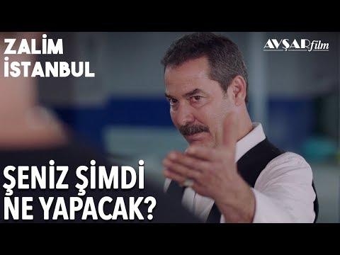 Şeniz İçin Hesap Vakti!   Zalim İstanbul 11. Bölüm