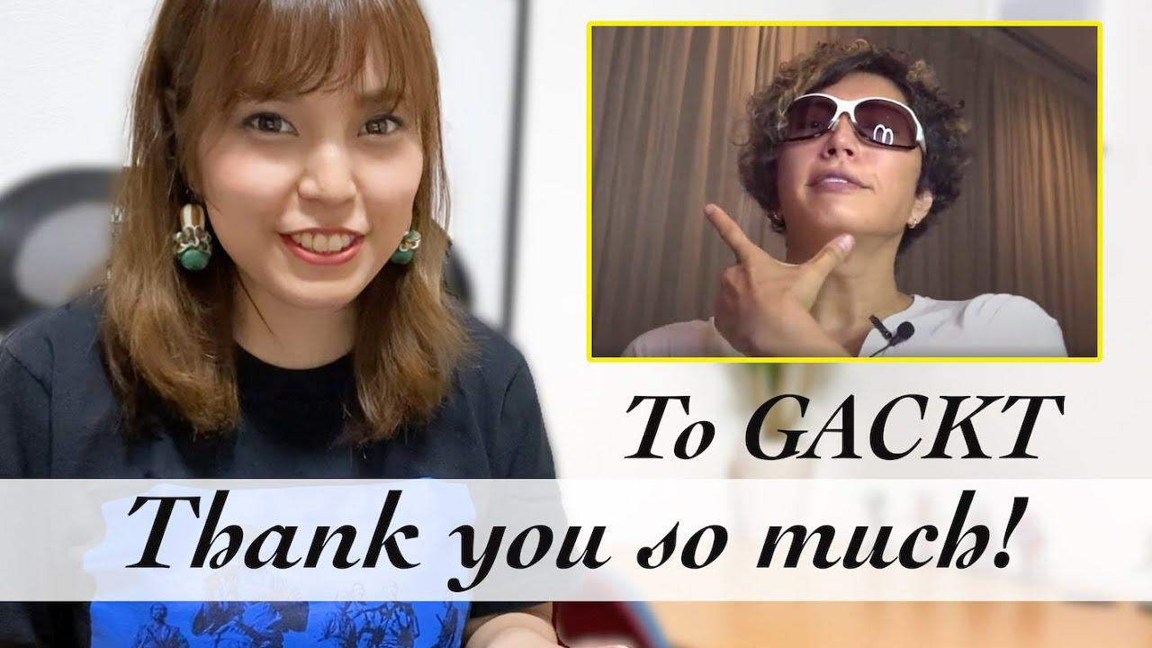GACKTさん、ありがとう!英語で御礼を言ってみた!